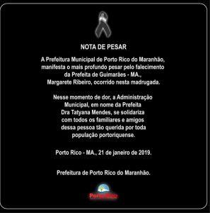 Porto Rico – Prefeitura emita nota de pesar pelo falecimento da prefeita de Guimarães, Margarete Ribeiro