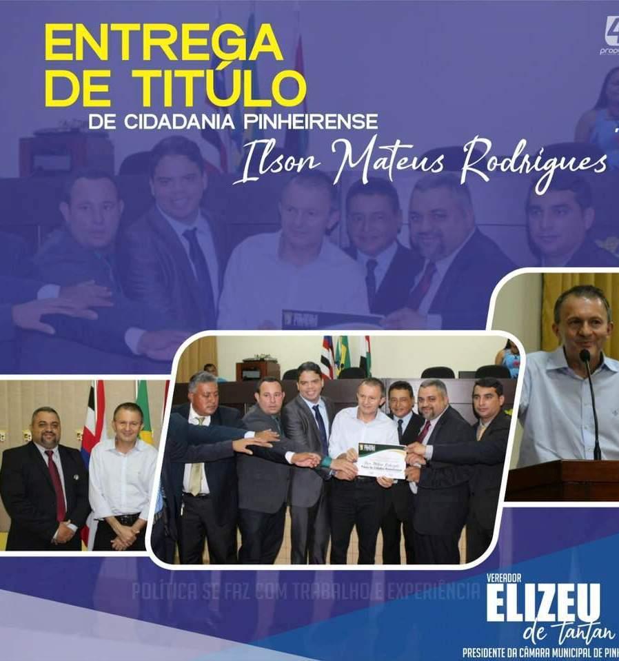 Empresário Ilson Mateus recebe Titulo de cidadão pinheirense